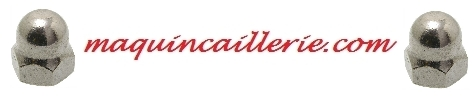 écrous borgnes inox et logo maquincaillerie.com